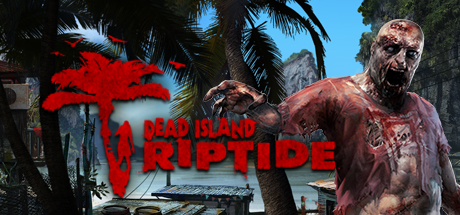 Dead Island Riptide RU Steam Key + PRESENTS
