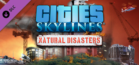 Cities: Skylines - Natural Disasters RU Steam Key