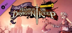 Borderlands 2: Tiny Tina's Assault on Dragon Keep DLC