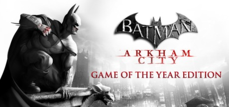 Batman: Arkham City GOTY (STEAM Key) Region Free