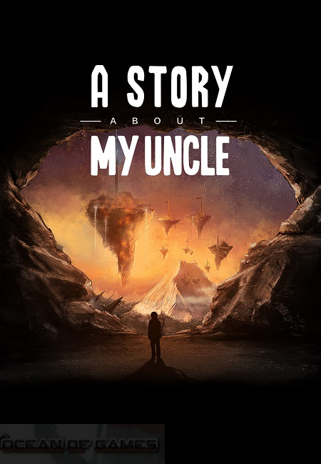 A STORY ABOUT MY UNCLE (STEAM)