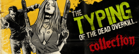 Typing of the Dead : Overkill Collection