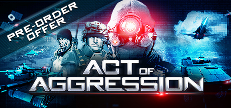 Act of Aggression (Steam Gift/ RU & CIS)