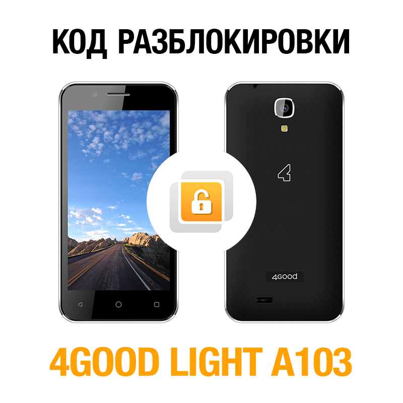 4GOOD LIGHT A103 (Beeline). Network unlock code