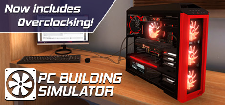 PC Building Simulator (Steam - only for Russia)