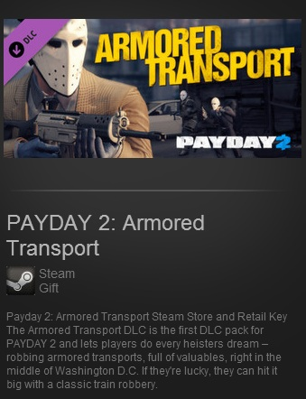 PAYDAY 2: Armored Transport DLC (Steam Region Free)