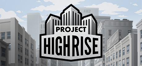 Project Highrise (Steam Key, Region Free)