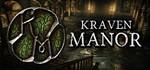 РАСПРОДАЖА - Kraven Manor (Steam key / Region Free)