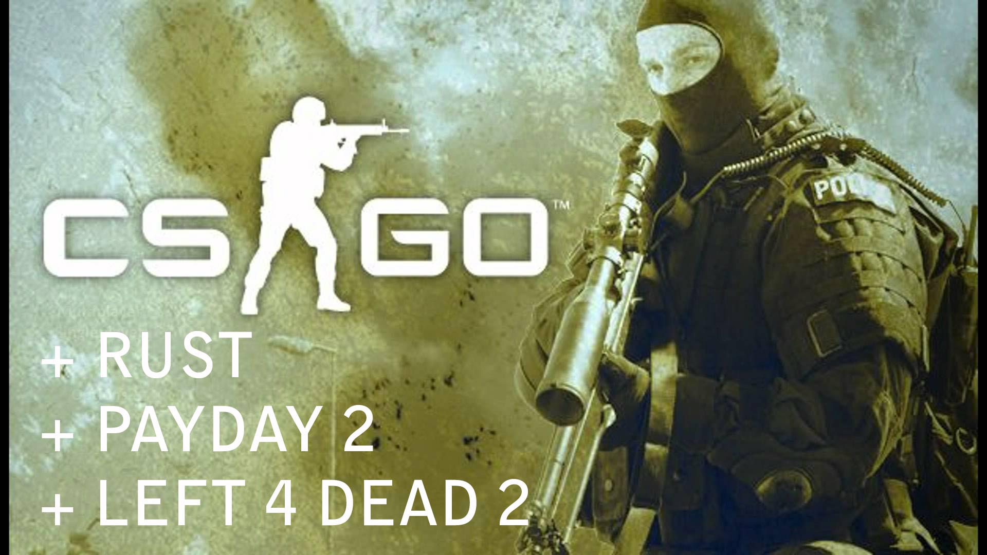 CS : GO + RUST + PAYDAY 2 + Left 4 dead 2 [STEAM]