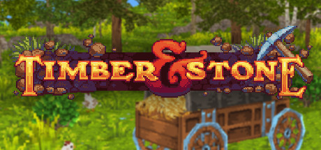 Timber and Stone (Steam Gift, Region RU+CIS)