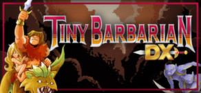 Tiny Barbarian DX (Steam Gift, Region Free)
