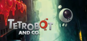 Tetrobot and Co. (Steam Gift, Region Free)
