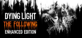 Dying Light: The Following-Enhanced Edition