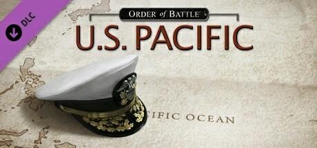 Order of Battle : World War II - U.S. Pacific DLC 2019