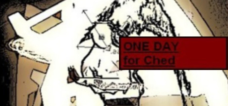 One Day For Ched (steam link/region free) + BONUS