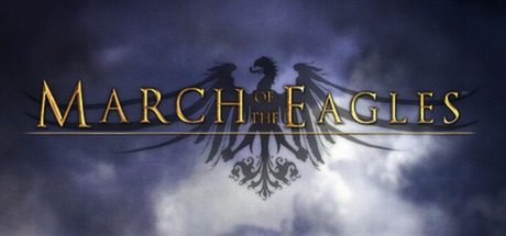 March of the Eagles (steam key/region free) + БОНУС