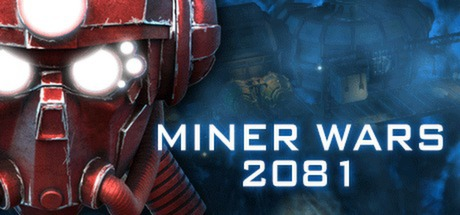 Miner Wars 2081 (steam link/region free)