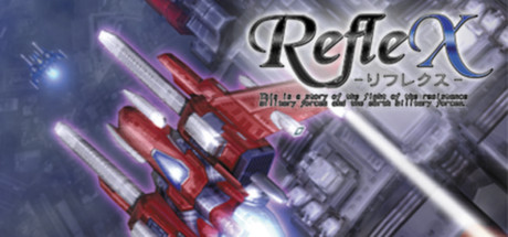 RefleX (Steam Key / Region Free)