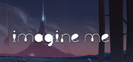Imagine Me (HB Steam link / Region Free )
