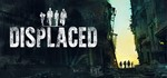 Displaced  (Steam Key/Region Free)