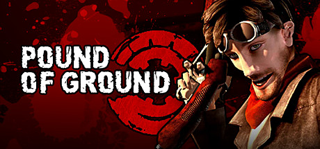 Pound of Ground (STEAM GIFT / RU/CIS)