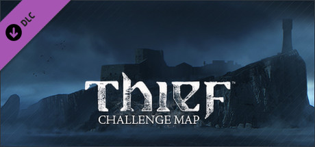 Thief DLC: The Forsaken - Challenge Map (STEAM /RU/CIS)