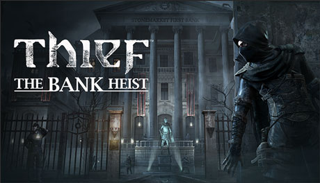 Thief DLC: The Bank Heist (STEAM GIFT / RU/CIS)