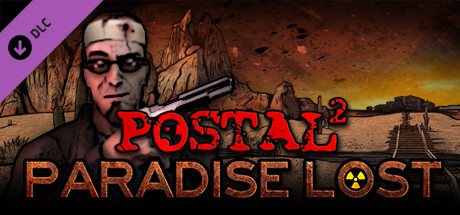 POSTAL 2: Paradise Lost (DLC) STEAM GIFT / RU/CIS