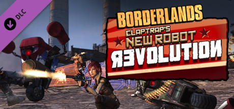 Borderlands: Claptrap´s Robot Revolution (DLC) STEAM