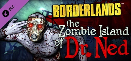 Borderlands: The Zombie Island of Dr. Ned (DLC) STEAM