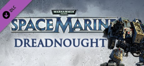 Warhammer 40,000: Space Marine Dreadnought DLC (STEAM)
