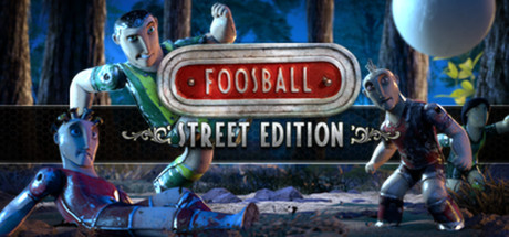 Foosball - Street Edition (STEAM GIFT / RU/CIS)