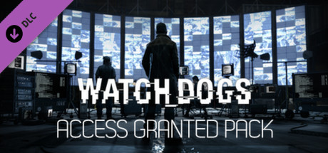 Watch Dogs / Watch_Dogs Access Granted Pack (DLC) STEAM