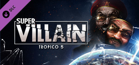 Tropico 5 - Supervillain (DLC) STEAM GIFT / RU/CIS