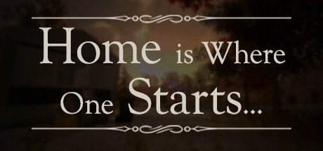 Home is Where One Starts... (STEAM GIFT / RU/CIS)