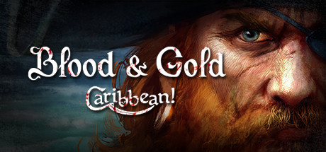 Blood & Gold: Caribbean! (STEAM GIFT / RU/CIS)