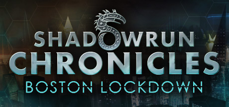 Shadowrun Chronicles - Boston Lockdown (STEAM / RU/CIS)