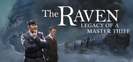 The Raven – Legacy of a Master Thief + Remastered STEAM
