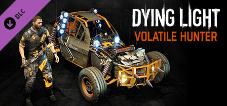 Dying Light: Volatile Hunter Bundle (DLC) STEAM GIFT