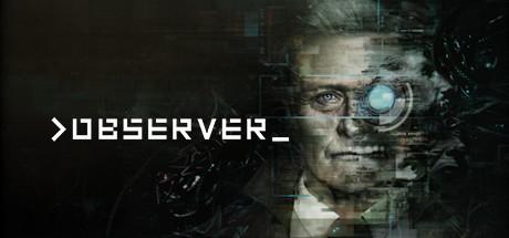 Observer / >observer_ (STEAM KEY / ROW) 2019