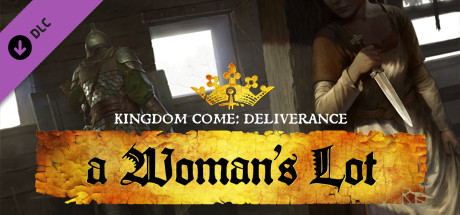 Kingdom Come: Deliverance – A Woman´s Lot (DLC) STEAM