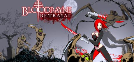 BloodRayne Betrayal (STEAM GIFT / RU/CIS)