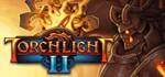 Torchlight II 2 (STEAM GIFT / RU/CIS)
