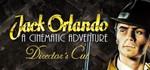 Jack Orlando: Director's Cut (STEAM KEY / ROW)