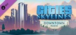 Cities: Skylines - Downtown Radio (DLC) STEAM KEY