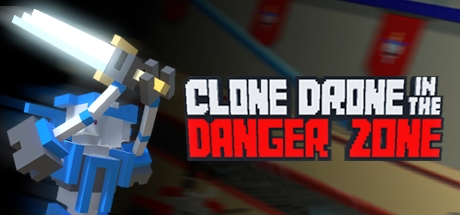 Clone Drone in the Danger Zone (Steam Gift/RU) + BONUS 2019