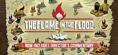 The Flame in the Flood (Steam Gift/RU) + BONUS 2019