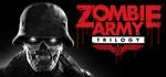Zombie Army Trilogy (Steam Gift/RU+CIS) + ПОДАРОК