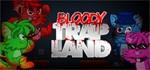 Bloody Trapland (Steam Gift/RU+CIS) + ПОДАРОК