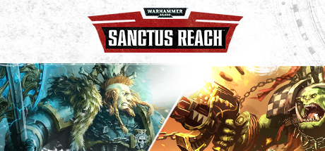 Warhammer 40,000: Sanctus Reach (Steam Gift/RU+CIS)
